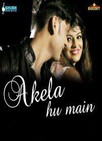 Akela Hu Main (2015) Songs Lyrics