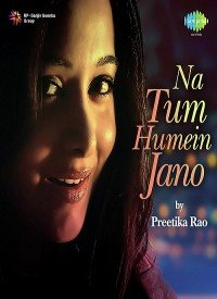Na Tum Hamein Jaano (2015) Songs Lyrics