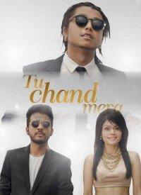 Tu Chand Mera (2016) Songs Lyrics