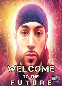 Welcome To The Future (2016) Songs Lyrics