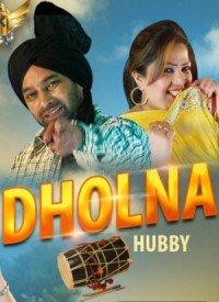 Dholna (2016) Songs Lyrics