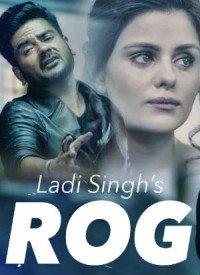 Rog - Ladi Singh (2016) Songs Lyrics