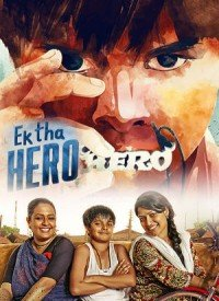 Ek Tha Hero (2016) Songs Lyrics