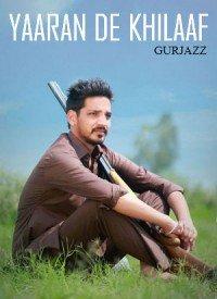 Yaaran De Khilaaf (2016) Songs Lyrics