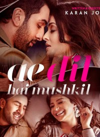Ae Dil Hai Mushkil (2016) Songs Lyrics