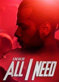 All I Need (2016) Songs Lyrics