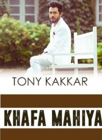 Khafa Mahiya (2016) Songs Lyrics