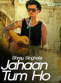 Jahaan Tum Ho (2016) Songs Lyrics