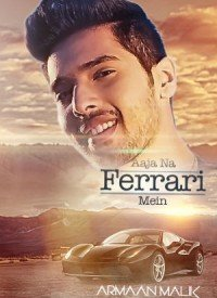 Aaja Na Ferrari Mein (2017) Songs Lyrics