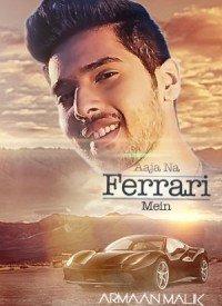 Aaja Na Ferrari Mein (2017) Songs Lyrics