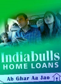 Indiabulls Home Loans - TV Commercial Songs Lyrics