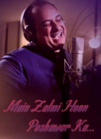 Main Zalmi Hoon Peshawar Ka (2017) Songs Lyrics