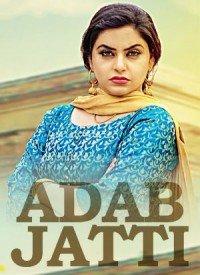 Adab Jatti (2017) Songs Lyrics