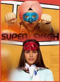 Super Singh (2017) Songs Lyrics