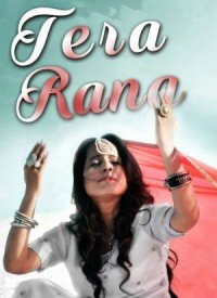 Tera Rang (2017) Songs Lyrics