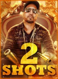 2 Shots (2017) Songs Lyrics