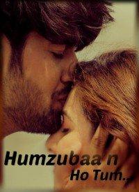 Humzubaa'n Ho Tum (2017) Songs Lyrics