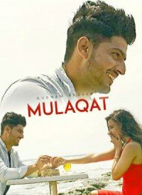 Mulaqat (2017) Songs Lyrics