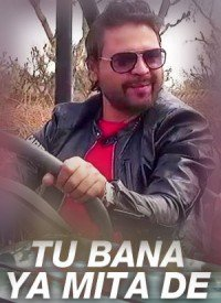 Tu Bana Ya Mita De (2017) Songs Lyrics