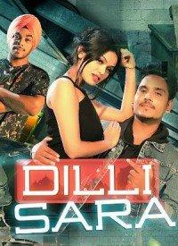 Dilli Sara (Title) Lyrics   Dilli Sara (2017) Songs Lyrics