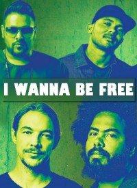 I Wanna Be Free (2017) Songs Lyrics
