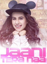 Jaani Tera Naa (2017) Songs Lyrics