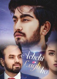 Achchi Lagti Ho (2017) Songs Lyrics
