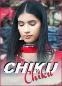 Chiku Chiku (2017) Songs Lyrics