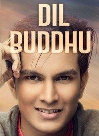 Dil Buddhu (2017) Songs Lyrics