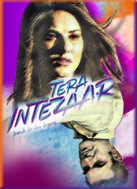 Tera Intezaar (2017) Songs Lyrics