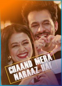 Chaand Mera Naraaz Hai (2017) Songs Lyrics