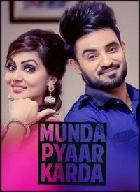 Munda Pyaar Karda (2017) Songs Lyrics