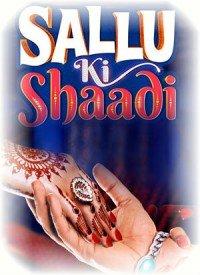 Sallu Ki Shaadi (2017) Songs Lyrics