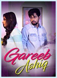 Gareeb Ashiq (2017) Songs Lyrics