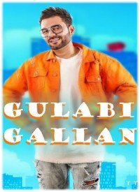 Gulabi Gallan (2017) Songs Lyrics