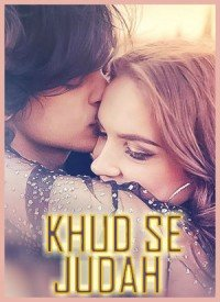 Khud Se Judah (2017) Songs Lyrics