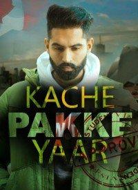 Kache Pakke Yaar (2018) Songs Lyrics