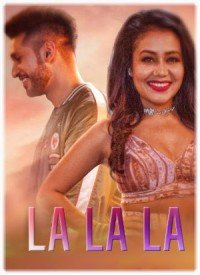 La La La (2018) Songs Lyrics