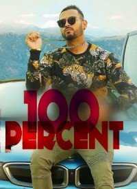 100 Percent (2018) Songs Lyrics