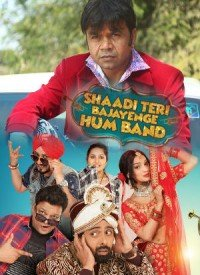 Shaadi Teri Bajayenge Hum Band (2018) Songs Lyrics