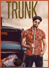 Trunk (2018) Songs Lyrics
