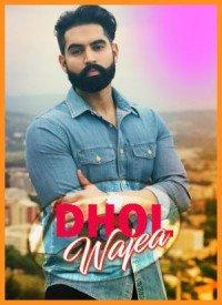 Dhol Wajea (2018) Songs Lyrics