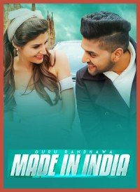 Made In India (2018) Songs Lyrics