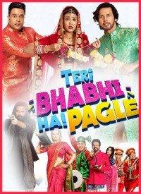Teri Bhabhi Hai Pagle (2018) Songs Lyrics