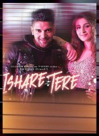 Ishare Tere (2018) Songs Lyrics