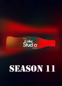 Coke Studio Pakistan - Season 11 (2018) Songs Lyrics