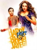 Happy Phirr Bhag Jayegi (2018) Songs Lyrics
