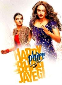 Happy Phirr Bhag Jayegi (2018) Songs Lyrics