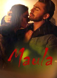Maula (2018) Songs Lyrics