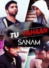 Tu Yahaan (2018) Songs Lyrics